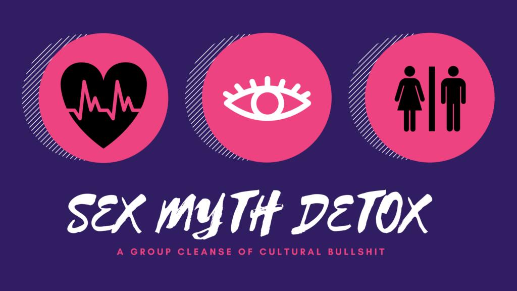 SEX MYTH DETOX